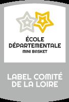 Label Ecole départementale de mini basket du Comité départemental de la Loire de basket-ball